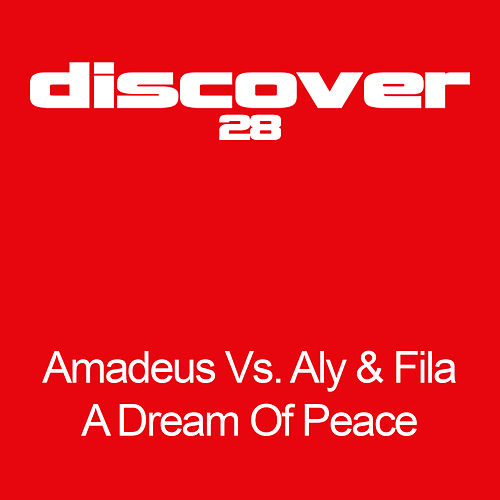 A Dream Of Peace by Aly & Fila