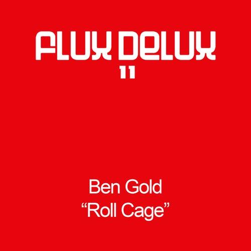 Roll Cage van Ben Gold