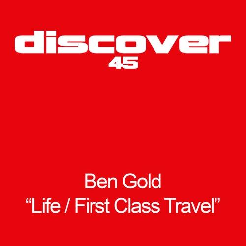 Life / First Class Travel van Ben Gold