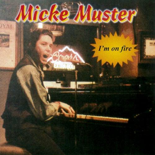 I´m On Fire de Micke Muster
