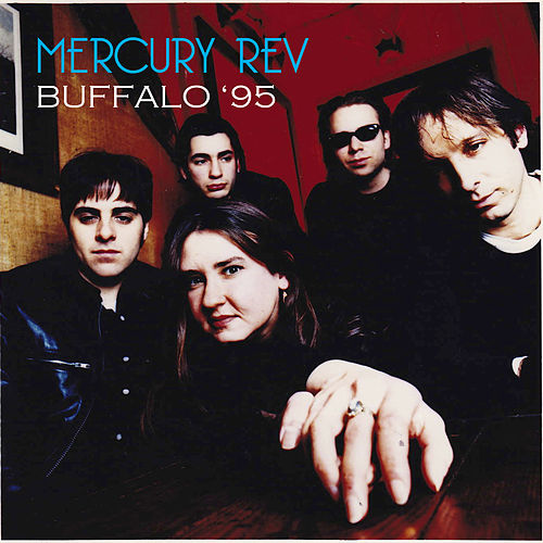Buffalo '95 by Mercury Rev