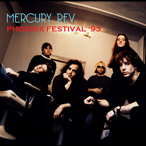 Phoenix Festival '93 by Mercury Rev