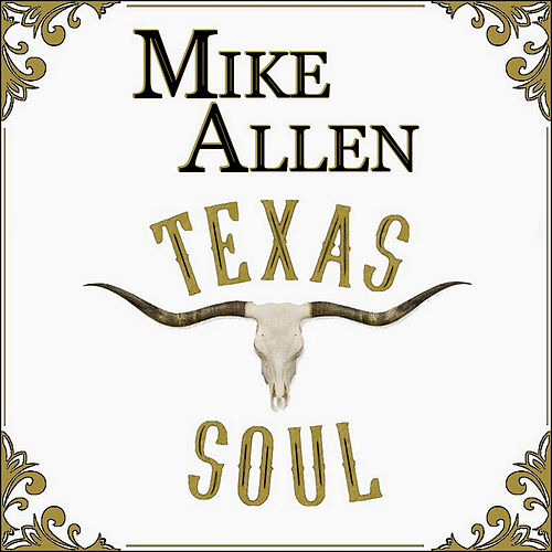 Texas Soul by Mike Allen