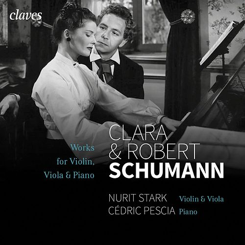 Schumann: Works for Violon / Viola & Piano de Cédric Pescia