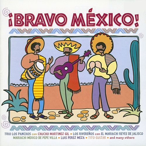 Bravo Mexico by Various Artists