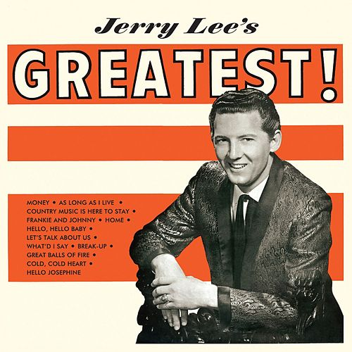 Jerry Lee's Greatest (Remastered) by Jerry Lee Lewis