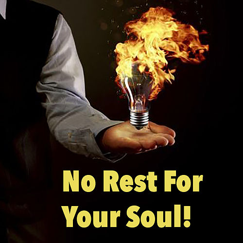 No Rest For Your Soul by Various Artists