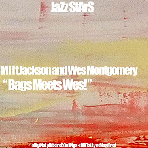 Bags Meets Wes! by Milt Jackson