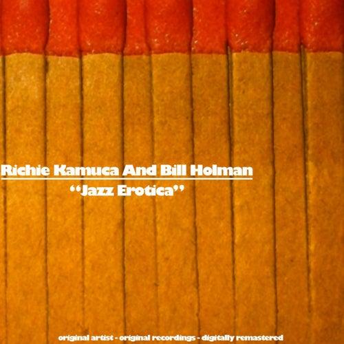 Jazz Erotica (Original Album) von Richie Kamuca