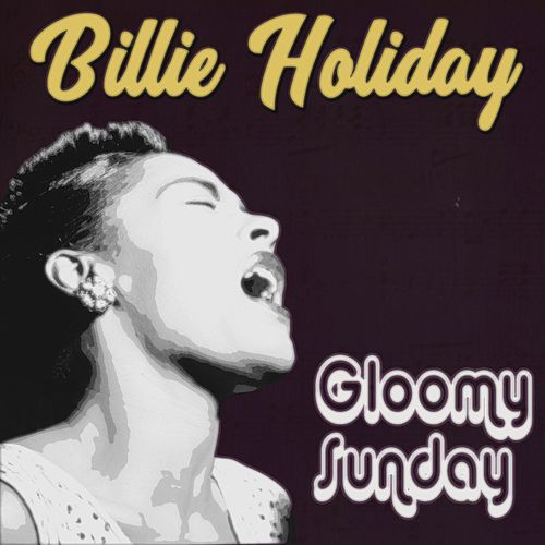Gloomy Sunday de Billie Holiday