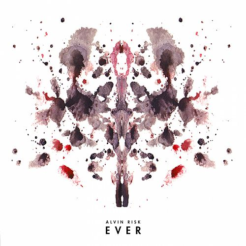 Ever by Alvin Risk