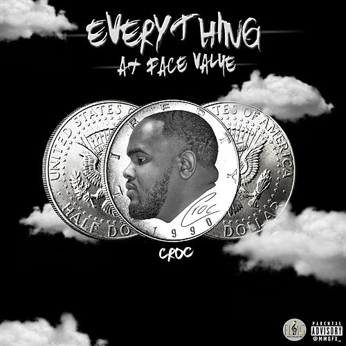 Everything at Face Value de Croc