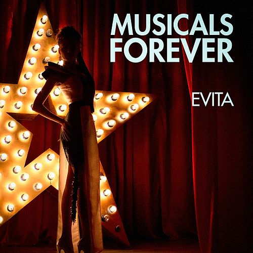Musicals Forever: Evita by Various Artists