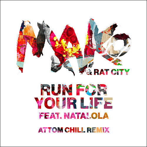 Run For Your Life (Attom Chill Remix) by Rat City