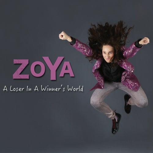 A Loser in a Winner's World by Zoya