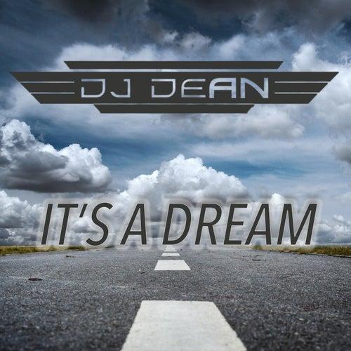 Its a Dream (DJ Manian Vs. Yanou Remix) by DJ Dean