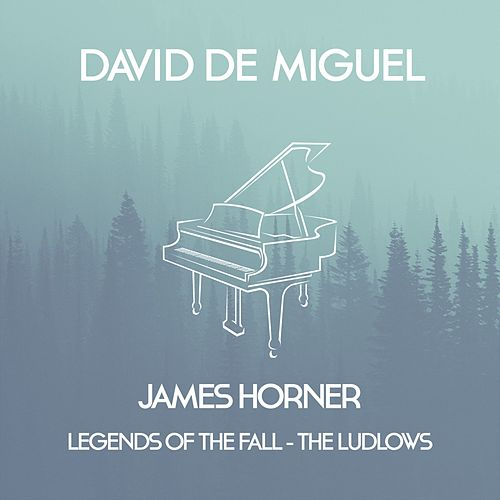 The Ludlows (from Legends Of The Fall) by David de Miguel