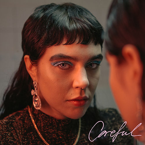 Careful by Beatrice Eli