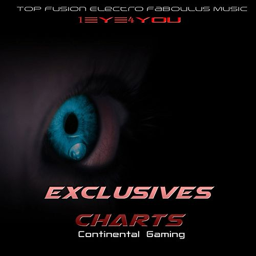 Exclusives Charts Continental Gaming (Top Fusion Electro Faboulus Music) by 1eyes4you