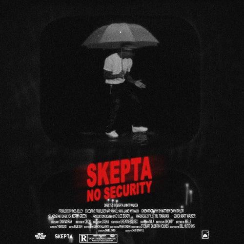 No Security by Skepta
