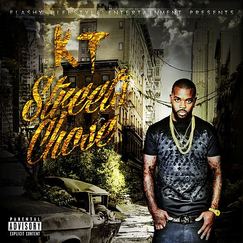 Streets Chose by Kt