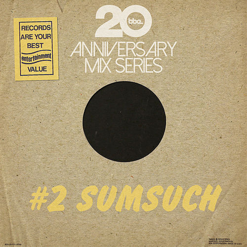 BBE20 Anniversary Mix Series # 2 (Compiled by Sumsuch) by Various Artists