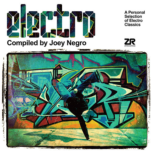 Electro compiled by Joey Negro by Various Artists