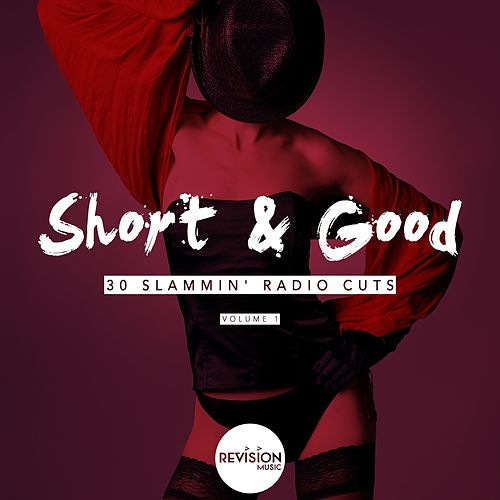 Short & Good (30 Slammin' Radio Cuts), Vol. 1 de Various Artists