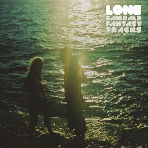 Emerald Fantasy Tracks by Lone