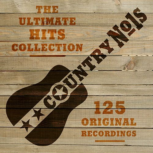 Country Number Ones (The Ultimate Hits Collection) by Various Artists