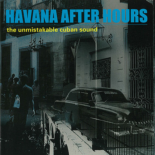 Havana After Hours de Various Artists