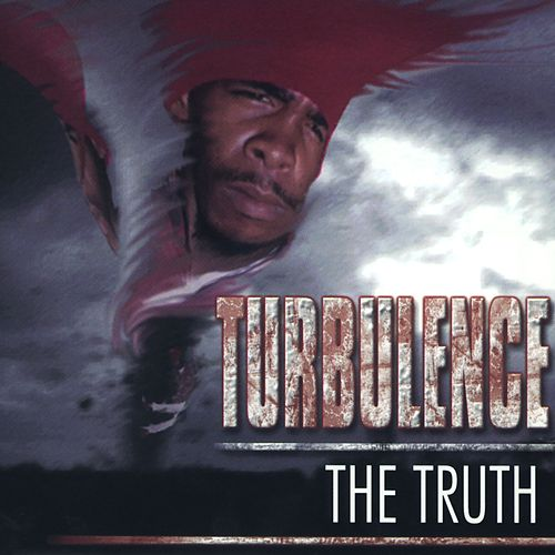 The Truth by Turbulence