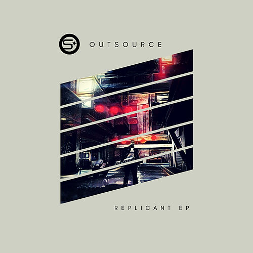 Replicant EP by Outsource