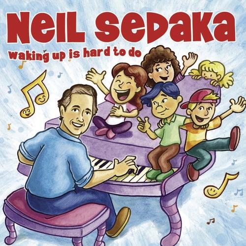 Waking Up Is Hard To Do de Neil Sedaka