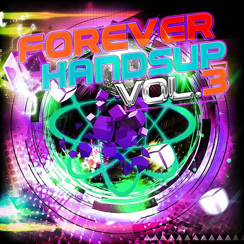 Forever Handsup, Vol. 3 by Various Artists