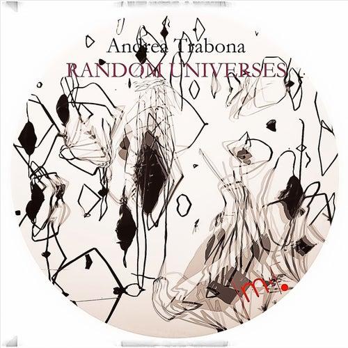 Random Universes di Andrea Trabona