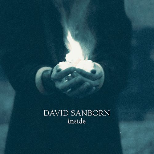 Inside by David Sanborn
