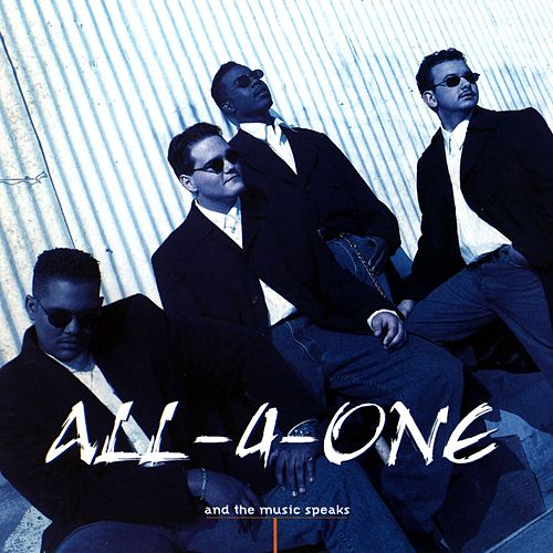 And The Music Speaks fra All-4-One