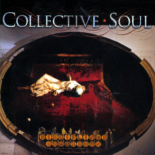 Disciplined Breakdown de Collective Soul