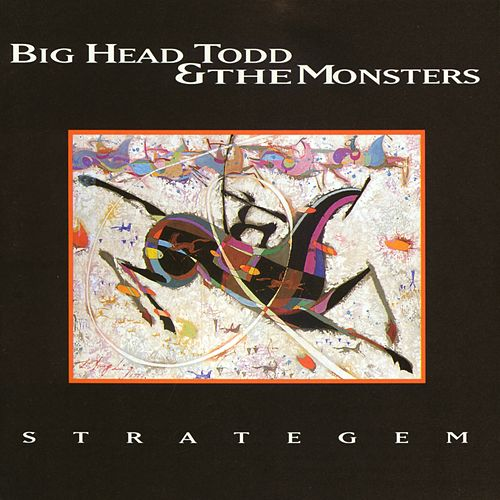Strategem de Big Head Todd And The Monsters