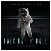 Folk Hop N' Roll (Deluxe) by Judah & the Lion