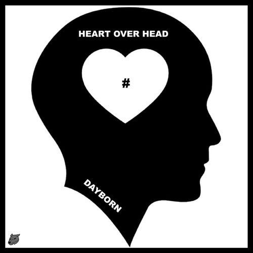 Heart over Head by Dayborn