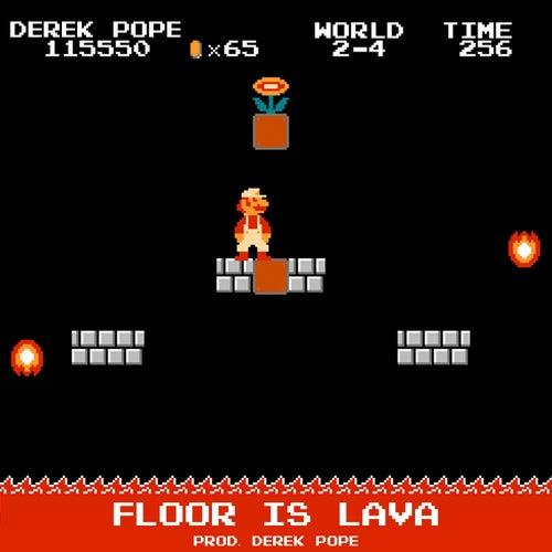 Floor Is Lava de Derek Pope