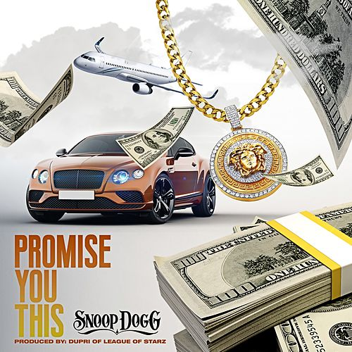 Promise You This by Snoop Dogg