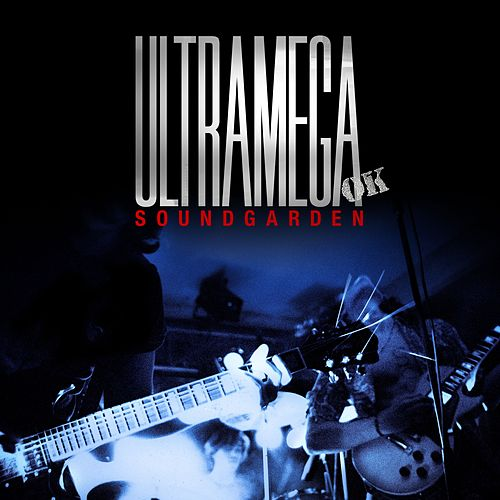 Ultramega OK (Expanded Reissue) by Soundgarden
