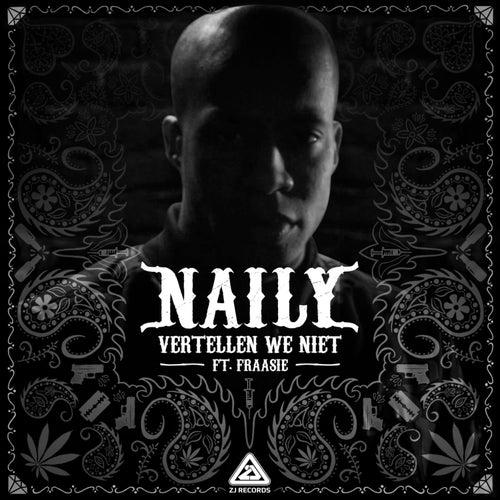 Vertellen We Niet von Naily