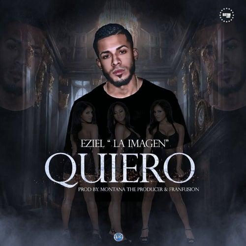 Quiero by Eziel La Imagen