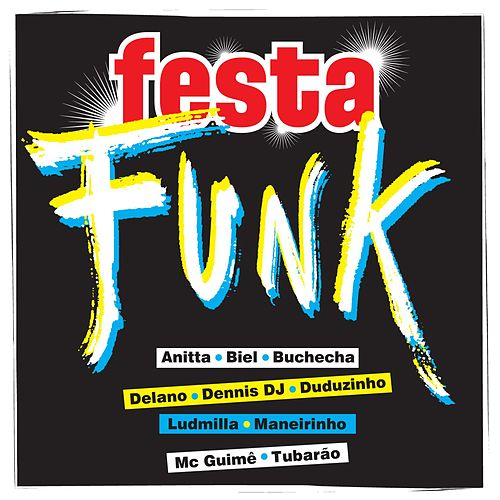 Festa funk by Various Artists