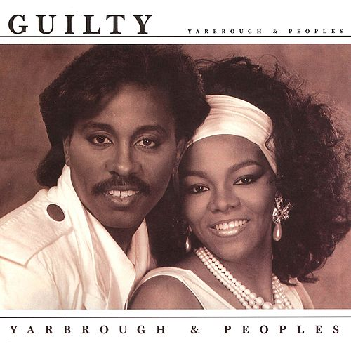 Guilty von Yarbrough & Peoples