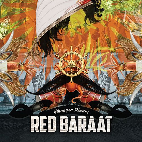 Bhangra Pirates - Single von Red Baraat